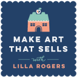 Make Art That Sells with Lilla Rogers | Pitter Pattern