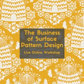 The Business of Surface Pattern Design Live Online Workshop | Pitter Pattern